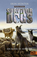 Survivor Dogs - Dunkle Spuren 1: Ein Rudel in Aufruhr (Staffel II)