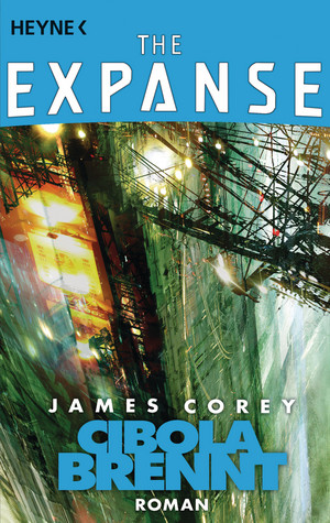 Cibola brennt (The Expanse 4)