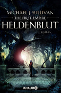 Heldenblut: The First Empire (Zeit der Legenden 4)
