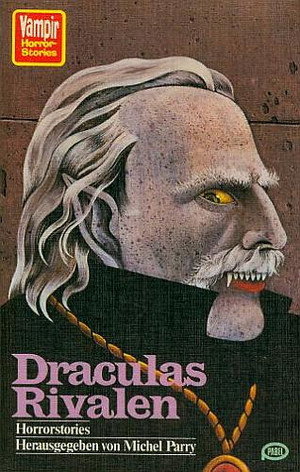 Draculas Rivalen (Vampir Horror-Stories 70)