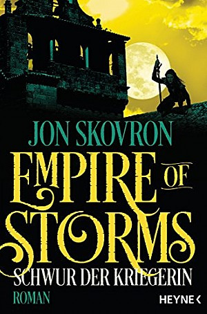 Schwur der Kriegerin - Empire of Storms Band 3
