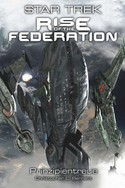 Star Trek: Rise of the Federation 4 - Prinzipientreue