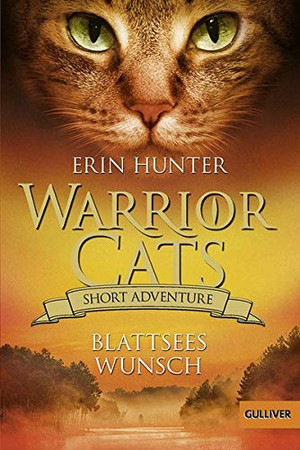Warrior Cats - Short Adventure 7: Blattsees Wunsch