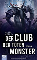 Der Club der toten Monster (Monster Hunter 2)