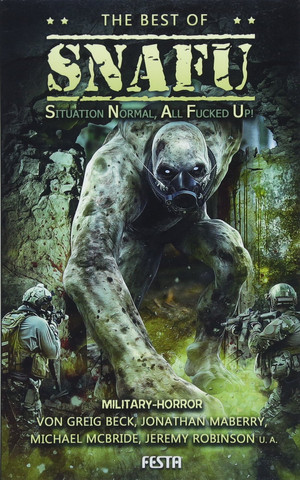 The Best of SNAFU: Military-Horror