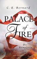 Palace of Fire - Die Kämpferin (Palace-Saga 3)